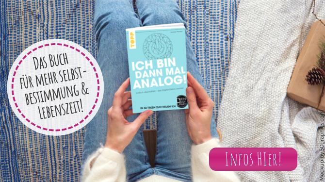 Ich bin dann mal analog das Digital Detox Buch zum Blog von Karoline Mohren